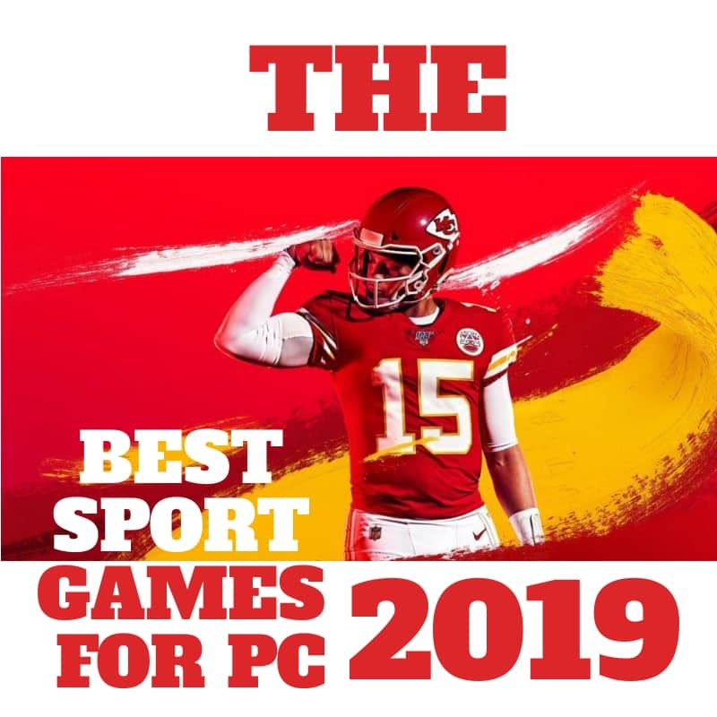 The Best Sports Games for PC 2019
